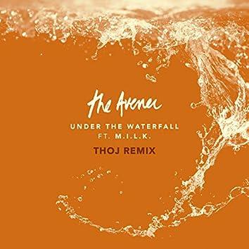 Under The Waterfall (Thoj Remix)