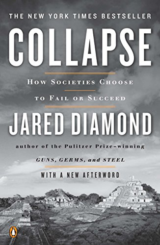 Collapse: How Societies Choose to Fail or Succeed