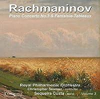 Rachmaninov: Piano Concertos, Vol. 3 by Sequeira Costaa