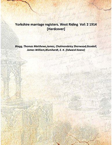 Yorkshire marriage registers. West Riding Volume 2 1914 [Hardcover]