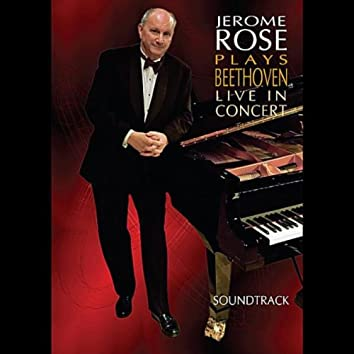 Jerome Rose Plays Beethoven Live in Concert - Soundtrack