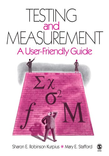 Compare Textbook Prices for Testing and Measurement: A User-Friendly Guide 1st Edition ISBN 9781412910026 by Robinson Kurpius, Sharon E.,Stafford, Mary E.