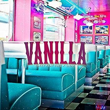 Vanilla (feat. Edel & Snah)