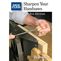 Sharpen Your Handsaws with Ron Herman [DVD]