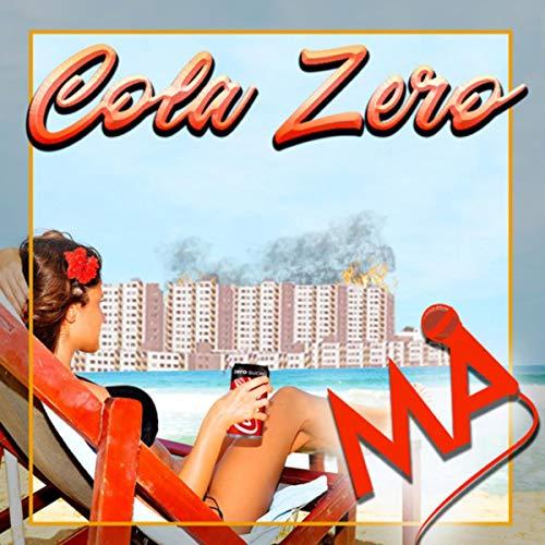 Cola Zero [Explicit]