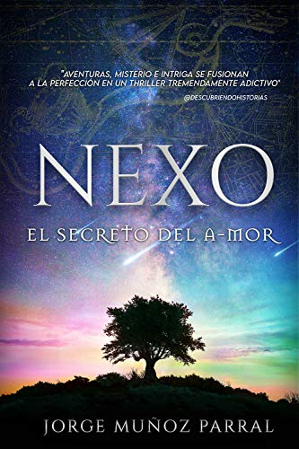 Amazon.com.br eBooks Kindle: Nexo: El secreto del a-mor (Spanish Edition),  Parral, Jorge Muñoz