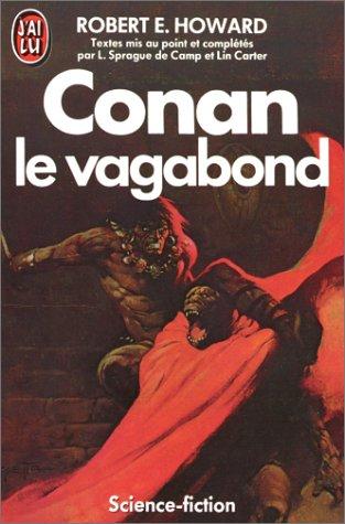 Conan, le vagabond *** (IMAGINAIRE) [French] 2277219355 Book Cover
