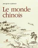 Le monde chinois - Armand Colin - 16/11/1999