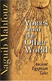 Voices from the Other World: Ancient Egyptian Tales - Naguib Mahfouz