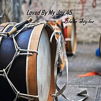 Loved by My Joy 45