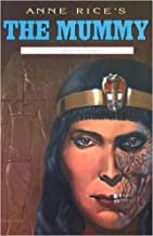 Anne Rice's The Mummy, or Ramses the Damned, Millennium #6