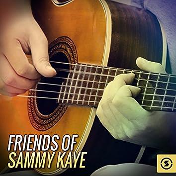 Friends of Sammy Kaye