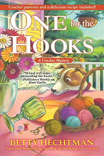 One for the Hooks: A Crochet Mystery by [Betty Hechtman]