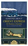 Orient Express: De Pointoise a Estambul (CIUDADES Y HOMBRES)