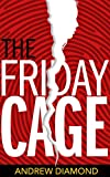 The Friday Cage (Claire Chastain Book 1)