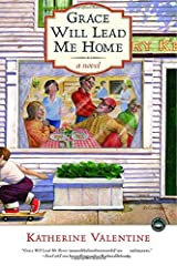 Grace Will Lead Me Home: A Novel Paperback