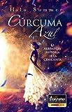Cúrcuma Azul – La verdadera historia de La Cenicienta