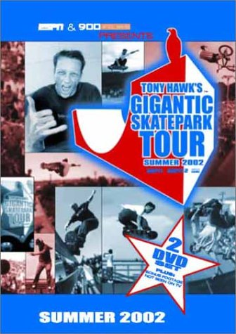 ESPN & 900 Presents - Tony Hawks Gigantic Skateboard Park Tour Summer 2002