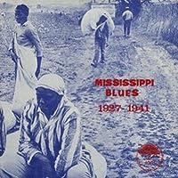Mississippi Blues 1927-1941 [Analog]