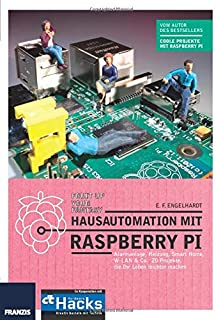 Hausautomation mit Raspberry Pi (German Edition)