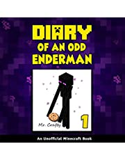 Diary of an Odd Enderman, Book 1: An Unofficial Minecraft Book