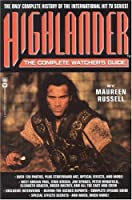 Highlander(TM): The Complete Watcher's Guide