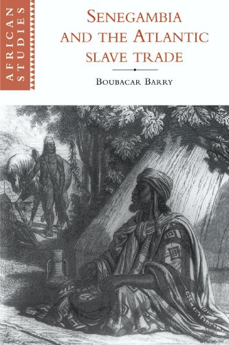 Senegambia and the Atlantic Slave Trade (African Studies, Band 92)