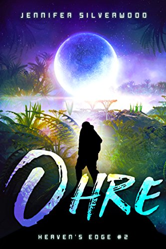 Ohre (Heaven's Edge Book 2)