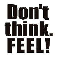 蒔絵シール 文字 「Don't think FEEL 黒」