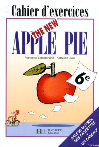The New Apple Pie, 6e. Cahier dexercices