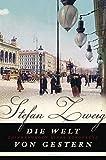 'Die Welt von gestern: Erinnerungen eines Europäers' von Stefan Zweig