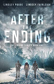 [Lindsey Pogue, Lindsey Fairleigh]のAfter The Ending (The Ending Series, #1) (English Edition)