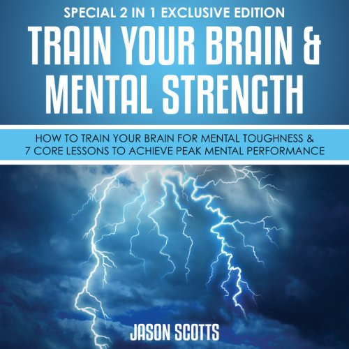 Train Your Brain & Mental Strength audiobook cover art