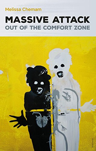 Massive Attack: Out of the Comfort Zone: The Story of a Sound, A City and a Group of Revolutionary Artists