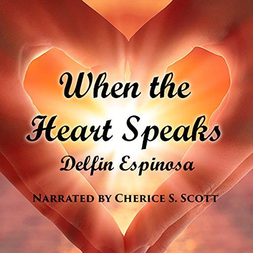 When the Heart Speaks audiobook cover art