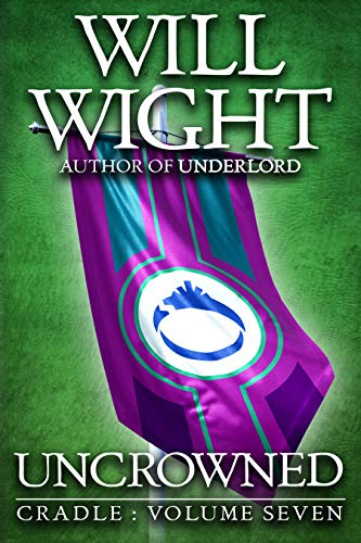 Uncrowned (Cradle Book 7) pdf epub