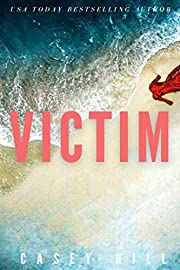 VICTIM: The million-copy bestselling forensic mystery series (CSI Reilly Steel Book 2)
