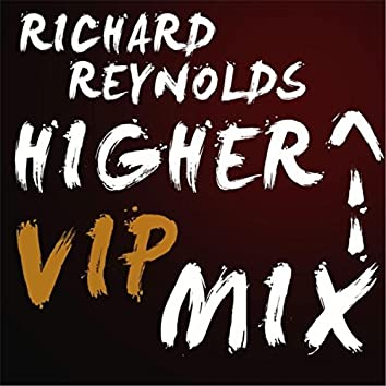 Higher (VIP Mix)