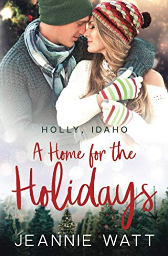 A Home for the Holidays (Holly, Idaho, Band 1)