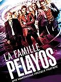 La Famille Pelayo - The Pelayos