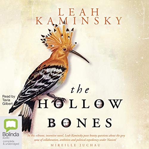 The Hollow Bones                   By:                                                                                                                                 Leah Kaminsky                               Narrated by:                                                                                                                                 Tavia Gilbert                      Length: 8 hrs and 5 mins     Not rated yet     Overall 0.0