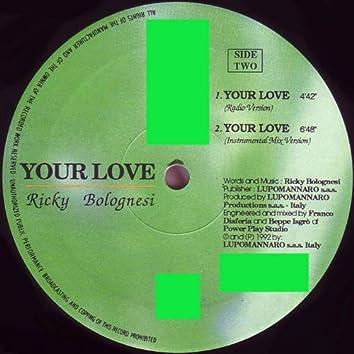 Your Love (1992 Italo Dance)