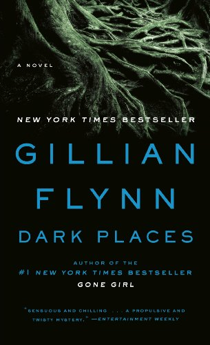Dark Places: A Novel by [Gillian Flynn]
