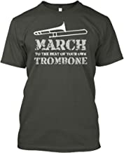 March to The Best of Your own Trombone Tshirt - Hanes Tagless Tee