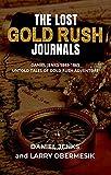 THE LOST GOLD RUSH JOURNALS: DANIEL JENKS 1849-1865