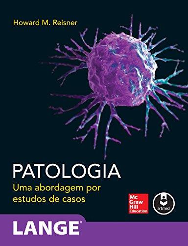 Patologia: Uma Abordagem por Estudos de Casos (Lange)