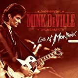 Deville,Mink: Mink DeVille - Live At Montreux (Limited 2LP+CD) [Vinyl LP] (Vinyl (Limited Vinyl Edition))