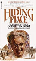 The Hiding Place: The Triumphant True Story of Corrie Ten Boom by Corrie Ten Boom(1974-10-01)