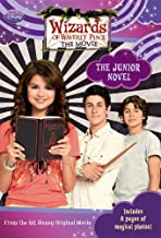 Wizards of Waverly Place: The Movie The Junior Novel (Wizards of Wverly Place: The Movie!)