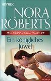 Ein königliches Juwel von Nora Roberts